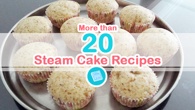 Steam Cake Recipes Pictures : More than 20 Delicious Steam Cake Recipes My Baby Recipe